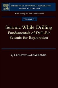Book Seismic While Drilling: Fundamentals Of Drill-bit Seismic For Exploration by F.b. Poletto