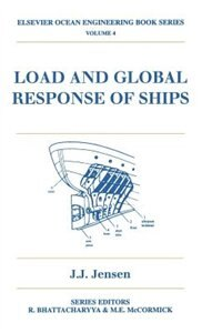 Book Load And Global Response Of Ships by J.j Jensen