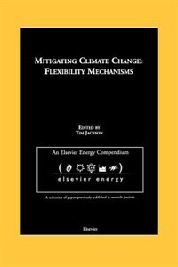Book Mitigating Climate Change: Flexibility Mechanisms by T. Jackson