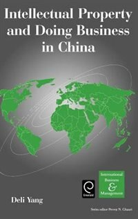 Book Intellectual Property And Doing Business In China by Deli Yang