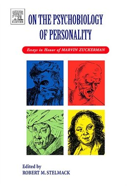 Book On The Psychobiology Of Personality: Essays In Honor Of Marvin Zuckerman by Robert M Stelmack