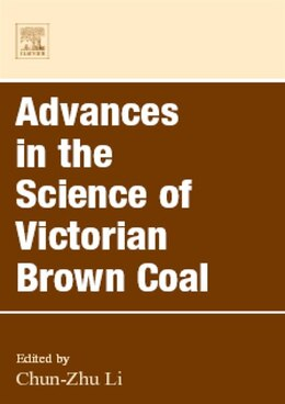 Book Advances In The Science Of Victorian Brown Coal by Chun - Zhu Li