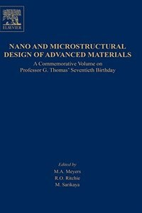 Book Nano And Microstructural Design Of Advanced Materials by M. A. Meyers