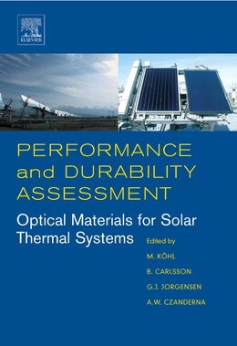Book Performance and Durability Assessment: : Optical Materials For Solar Thermal Systems by Michael Kohl