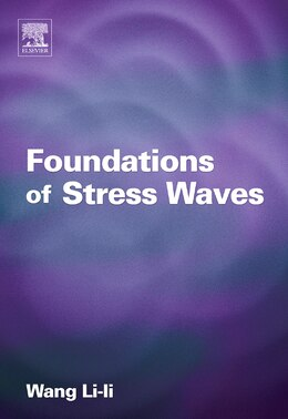 Book Foundations Of Stress Waves by Lili Wang