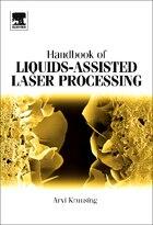 Handbook of Liquids-Assisted Laser Processing