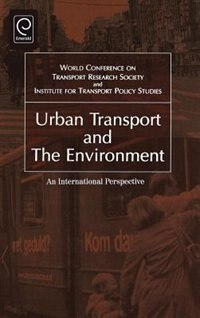 Book Urban Transport And The Environment: An International Perspective by World Conference on