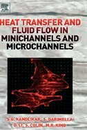 Book Heat Transfer And Fluid Flow In Minichannels And Microchannels by Satish Kandlikar