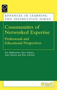 Book Communities Of Networked Expertise: Professional And Educational Perspectives by Sami Hakkarainen
