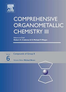 Book Comprehensive Organometallic Chemistry III: Volume 6: Group 8 by Michael Bruce