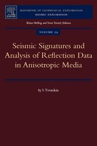 Book Seismic Signatures And Analysis Of Reflection Data In Anisotropic Media by I. Tsvankin