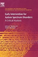 Book Early Intervention For Autism Spectrum Disorders: A Critical Analysis by Johnny L. Matson