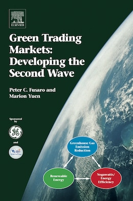 Book Green Trading Markets: : Developing The Second Wave by Peter C. Fusaro