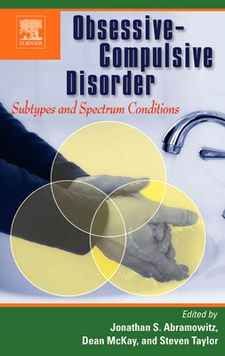 Book Obsessive-Compulsive Disorder: Subtypes and Spectrum Conditions by Jonathan's Abramowitz