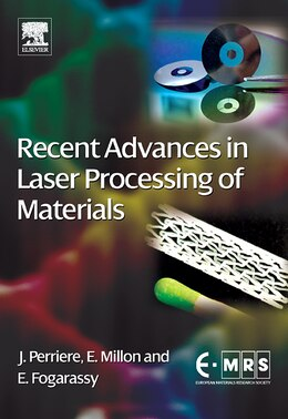 Book Recent Advances In Laser Processing Of Materials by Jacques Perriere