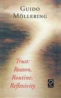 "Book Trust: Reason, Routine, Reflexivity"" by Guido M¸llering"