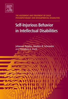 Book Self-Injurious Behavior in Intellectual Disabilities by Johannes Rojahn