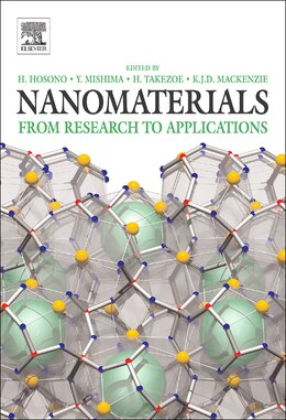 Book Nanomaterials: Research Towards Applications by Hideo Hosono