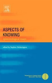 Book Aspects Of Knowing: Epistemological Essays by Stephen Hetherington