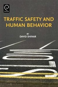 Book Traffic Safety and Human Behavior by David Shinar