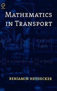 Book Mathematics In Transport: Selected Proceedings of the 4th IMA International Conference on… by Benjamin G. Heydecker
