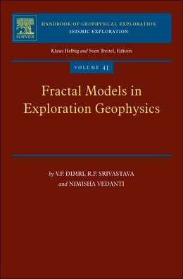 Book Fractal Models In Exploration Geophysics: Applications To Hydrocarbon Reservoirs by V.p. Dimri