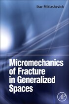 Micromechanics Of Fracture In Generalized Spaces