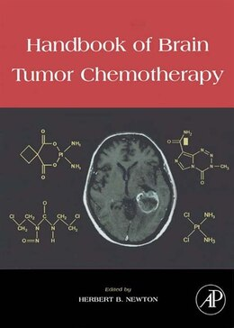 Book Handbook of Brain Tumor Chemotherapy by Herbert B. Newton