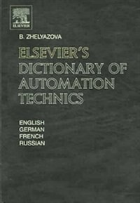 Book Elsevier's Dictionary of Automation Technics: In English, German, French and Russian by B. Zhelyazova