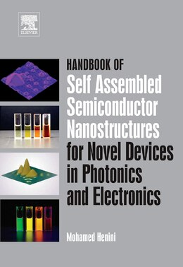 Book Handbook of Self Assembled Semiconductor Nanostructures for Novel Devices in Photonics and… by Mohamed Henini