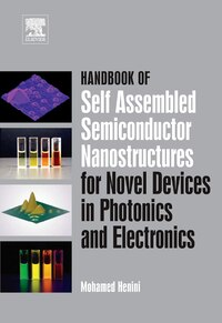 Handbook of Self Assembled Semiconductor Nanostructures for Novel Devices in Photonics and…