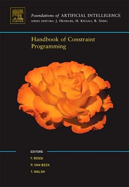 Book Handbook of Constraint Programming by Francesca Rossi