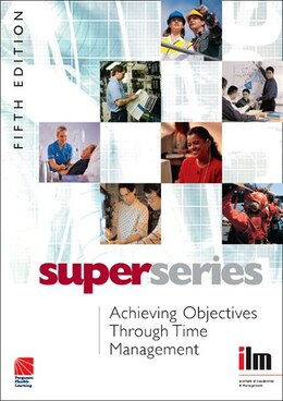 Book Achieving Objectives Through Time Management Super Series by Unknown Institute Of Leaders