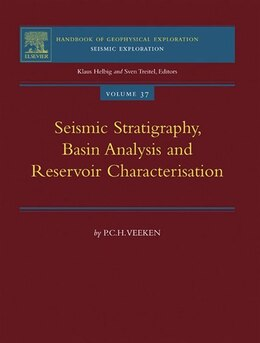 Book Seismic Stratigraphy, Basin Analysis and Reservoir Characterisation by P.C.H. Veeken