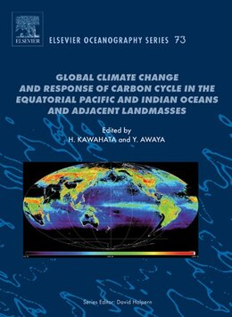 Book Global Climate Change and Response of Carbon Cycle in the Equatorial Pacific and Indian Oceans and… by Hodaka Kawahata
