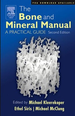 Book The Bone and Mineral Manual: A Practical Guide by Michael Kleerekoper