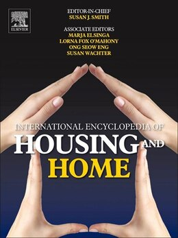 Book International Encyclopedia of Housing and Home: Online by Susan J. Smith