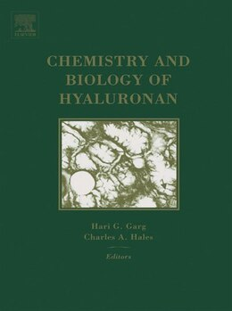 Book Chemistry and Biology of Hyaluronan by Hari G. Garg