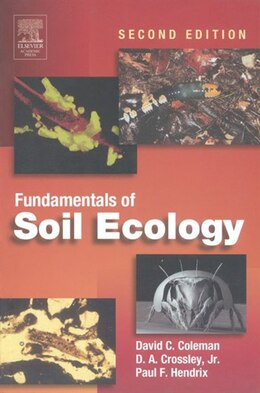 Book Fundamentals of Soil Ecology by David C. Coleman