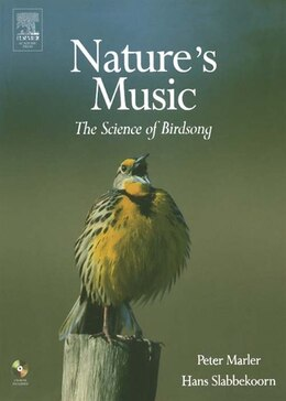 Book Nature's Music: The Science of Birdsong by Peter R. Marler