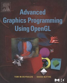 Book Advanced Graphics Programming Using OpenGL by Tom McReynolds