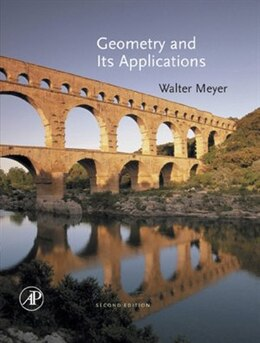 Book Geometry and Its Applications by Walter A. Meyer