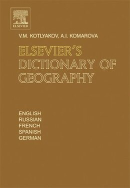Book Elsevier's Dictionary of Geography: in English, Russian, French, Spanish and German by Vladimir Kotlyakov