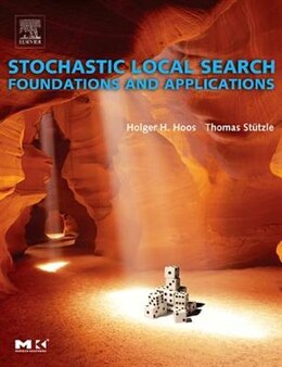 Book Stochastic Local Search: Foundations And Applications by Holger H. Hoos