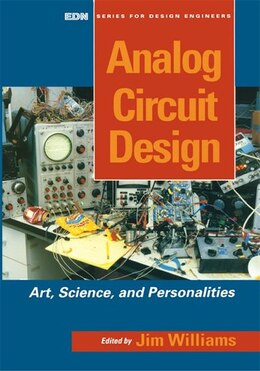 Book Analog Circuit Design: Art, Science and Personalities by Jim Williams