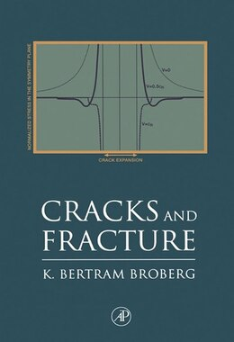 Book Cracks and Fracture by K. Bertram Broberg