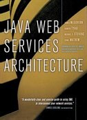 Book Java Web Services Architecture by James McGovern