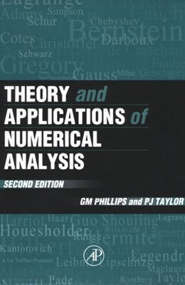 Book Theory and Applications of Numerical Analysis by G. M. Phillips
