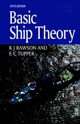 Book Basic Ship Theory, Combined Volume by E. C. Tupper