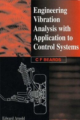 Book Engineering Vibration Analysis with Application to Control Systems by C. Beards